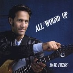 Dave Fields, All Wound Up