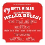 Bette Midler, Hello, Dolly! (New Broadway Cast Recording)