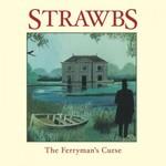 Strawbs, The Ferryman's Curse