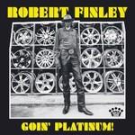 Robert Finley, Goin' Platinum! mp3