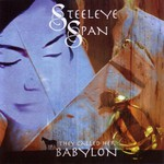 Steeleye Span, They Call Her Babylon mp3