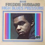 Freddie Hubbard, High Blues Pressure mp3