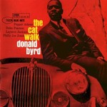 Donald Byrd, The Cat Walk