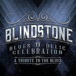 Blindstone, Blues-O-Delic Celebration (A Tribute To The Blues)
