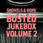 Shovels & Rope, Busted Jukebox Volume 2 mp3