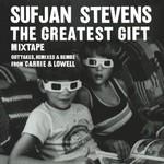 Sufjan Stevens, The Greatest Gift Mixtape mp3