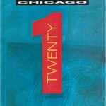 Chicago, Chicago Twenty 1 (Expanded Edition)