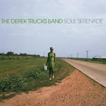 The Derek Trucks Band, Soul Serenade