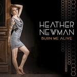 Heather Newman, Burn Me Alive