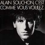 Alain Souchon, C'est Comme Vous Voulez