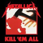 Metallica, Kill 'Em All (Deluxe Edition)