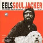 Eels, Souljacker