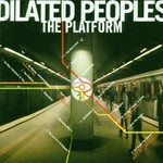Dilated Peoples, The Platform