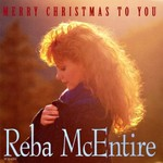 Reba McEntire, Merry Christmas to you mp3