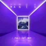 Fall Out Boy, M A N I A