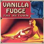 Vanilla Fudge, The Return mp3