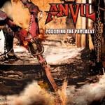 Anvil, Pounding the Pavement