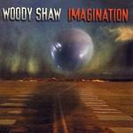 Woody Shaw, Imagination mp3