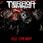 Terror Universal, Make Them Bleed