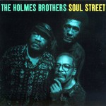 The Holmes Brothers, Soul Street