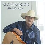 Alan Jackson, The Older I Get