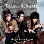 Palaye Royale, Boom Boom Room (Side A) mp3