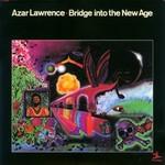 Azar Lawrence, Bridge into the New Age