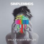 Simple Minds, Walk Between Worlds mp3