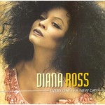 Diana Ross, Every Day Is A New Day mp3