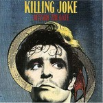 Killing Joke, Outside the Gate