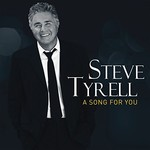 Steve Tyrell, A Song For You