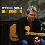 Steven Curtis Chapman, Declaration