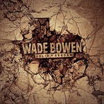 Wade Bowen, Solid Ground mp3