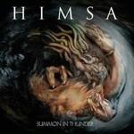 Himsa, Summon In Thunder