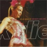 Kylie Minogue, Intimate and Live