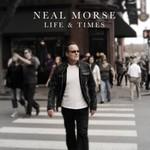 Neal Morse, Life & Times