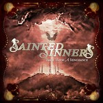 Sainted Sinners, Back With A Vengeance
