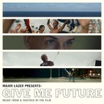 Various Artists, Major Lazer Presents: Give Me Future (Music From & Inspired by the Film) mp3