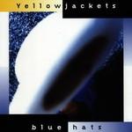 Yellowjackets, Blue Hats mp3