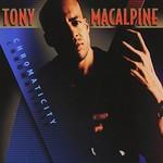 Tony MacAlpine, Chromaticity