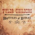 Tyler Childers, Bottles & Bibles