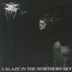 Darkthrone, A Blaze in the Northern Sky
