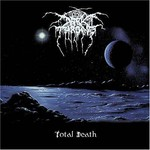 Darkthrone, Total Death