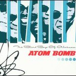 The Blind Boys of Alabama, Atom Bomb