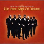 The Blind Boys of Alabama, Go Tell It On The Mountain