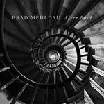 Brad Mehldau, After Bach