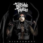 Twitching Tongues, Disharmony mp3