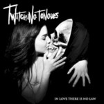 Twitching Tongues, In Love There Is No Law mp3