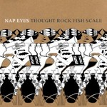 Nap Eyes, Thought Rock Fish Scale mp3