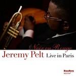 Jeremy Pelt, Noir en rouge (Live in Paris)
